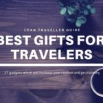 Best Gifts for Travelers – 29 gadgets which will increase your comfort and productivity