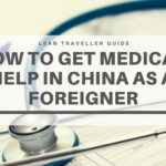 I Got Sick in China – How to Get Medical Help in China as a Foreigner