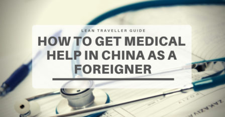 How to Get Medical Help in China as a Foreigner