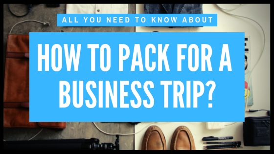 How to pack for a business trip banner