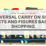 Universal Carry On Size – Facts and Figures Based Shopping