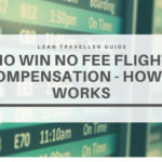 No Win No Fee Flight Compensation – How it Works?