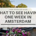 What to See Having One Week in Amsterdam