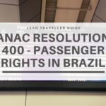 ANAC Resolution 400 Flight Compensation – Passenger Rights in Brazil