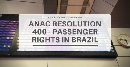 ANAC Resolution 400 Flight Compensation - Passenger Rights in Brazil