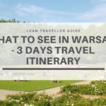 What to See in Warsaw – 3 Days Travel Itinerary