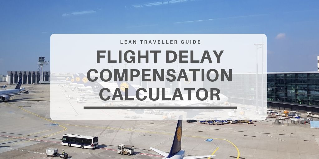 Flight Delay Compensation Calculator