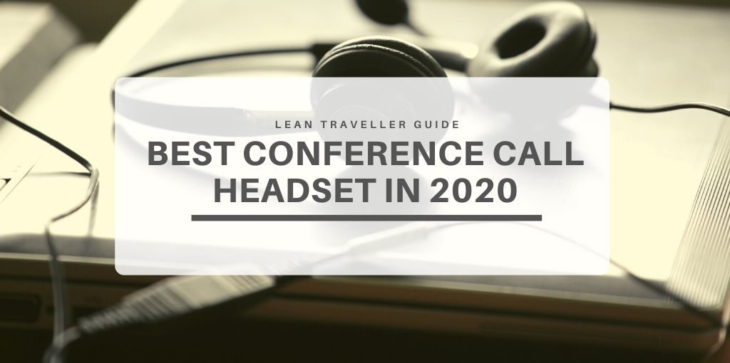 Best Conference Call Headset In 2020 Video Conference