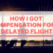 Airhelp Review - How I Got Compensation For a Delayed Flight